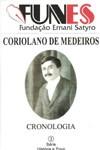 CRONOLOGIA - CORIOLANO DE MEDEIROS