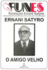 ERNANI SATYRO - O AMIGO VELHO