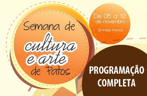 Programação oficial da Semana de Arte e Cultura de Patos