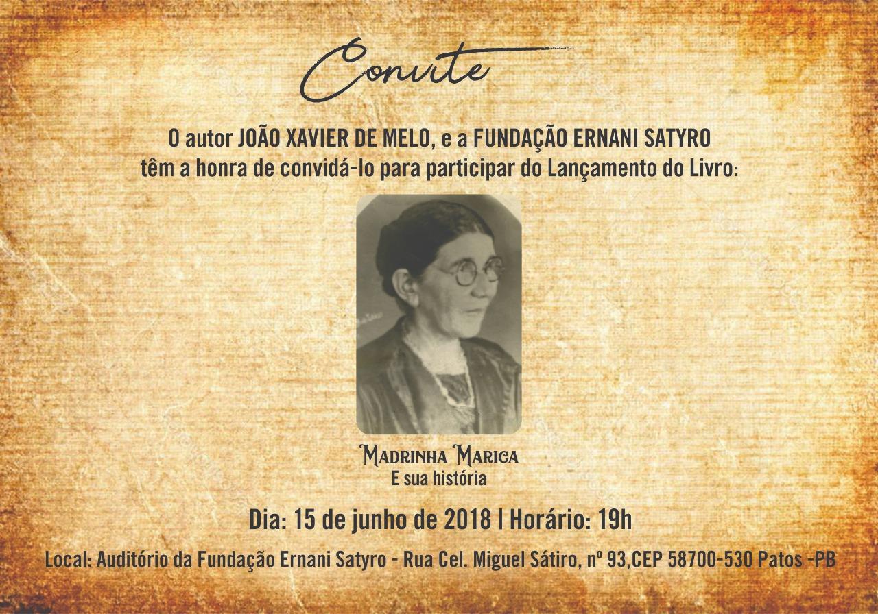 MADRINHA MARICA E SUA HISTÓRIA DO ESCRITOR PATOENSE JOÃO XAVIER DE MELO SERÁ LANÇADO  SEXTA NA FUNES